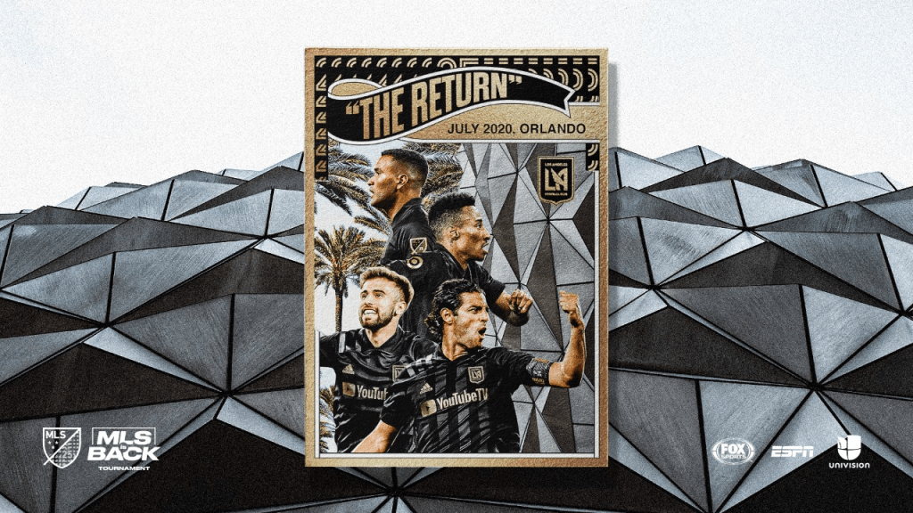 MLS IS BACK: LAFC TO RESUME SEASON AT ESPN WIDE WORLD OF SPORTS STARTING JULY 8