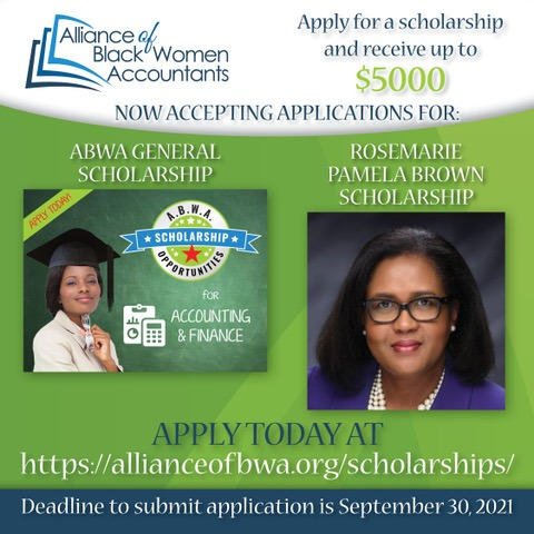 The Alliance of Black Women Accountants Announces the ABWA General Scholarship and the Rosemarie Pamela Brown Scholarship